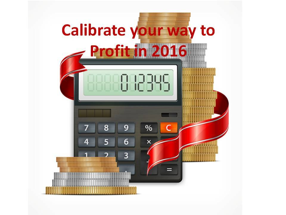 Calibrate yourself to Success in 2016